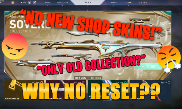 No Valorant store reset: sovereign collection still up?