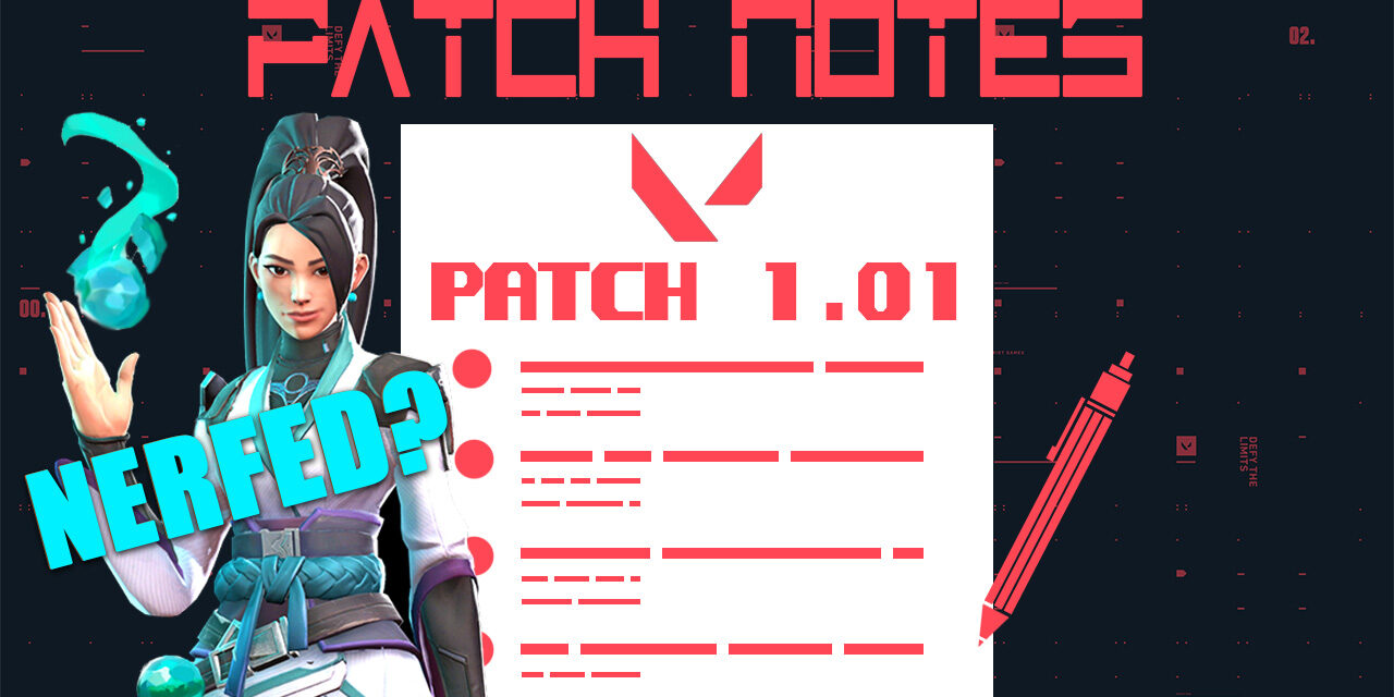 Valorant 1.01 Patch notes: In Depth