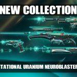 "New: Valorant Gravitational Uranium Neroblaster  – ""G.U.N"" Skin Collection"